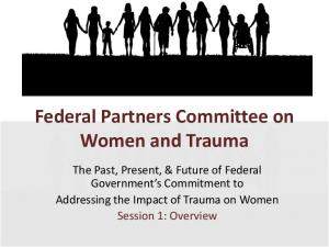 Federal Partners Committee on Women and Trauma