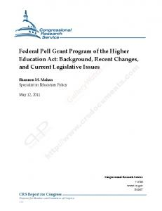 Federal Pell Grant Program of the Higher Education Act: Background, Recent Changes, and Current Legislative Issues