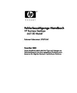 Fehlerbeseitigungs-Handbuch HP Business Desktops dx5150 Modell