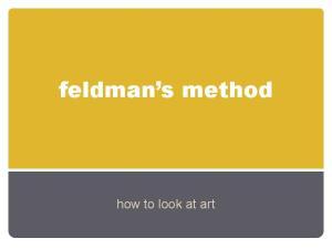 feldman s method how to look at art