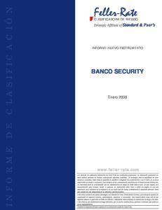 Feller-Rate INFORME DE CL A S IFICACIÓN BANCO SECURITY. Enero Strategic Affíliate of Standard & Poor s