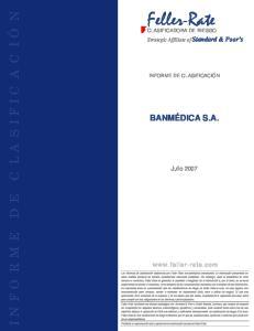 Feller-Rate INFORME DE CL A S IFICACIÓN BANMÉDICA S.A. Julio Strategic Affíliate of Standard & Poor s