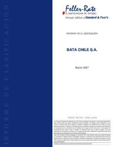 Feller-Rate INFORME DE CL A S IFICACIÓN BATA CHILE S.A. Marzo Strategic Affíliate of Standard & Poor s