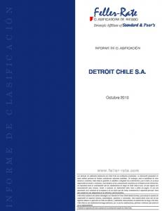 Feller-Rate INFORME DE CL A S IFICACIÓN DETROIT CHILE S.A. Octubre Strategic Affíliate of Standard & Poor s