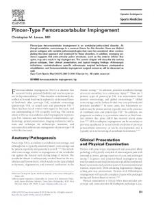Femoroacetabular impingement (FAI) is a disorder that