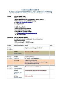 Ferienakademie 2010 Kurs 3: Angewandte Physik und Elektronik im Alltag