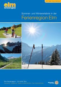 Ferienregion Elm. Sommer- und Wintererlebnis in der
