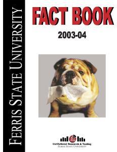 FERRIS STATE UNIVERSITY FACT BOOK