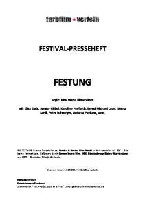 FESTIVAL-PRESSEHEFT FESTUNG. Regie: Kirsi Marie Liimatainen