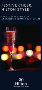 FESTIVE CHEER, HILTON STYLE CHRISTMAS AND NEW YEAR AT HILTON MELBOURNE SOUTH WHARF