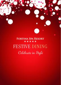 FESTIVE DINING. Celebrate in Style