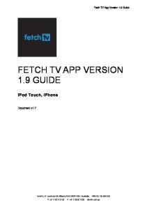 FETCH TV APP VERSION 1.9 GUIDE
