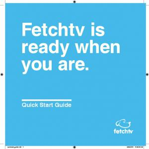 Fetchtv is ready when you are. Quick Start Guide