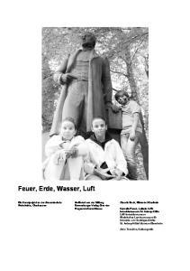 Feuer, Erde, Wasser, Luft. Ein Kunstprojekt an der Gesamtschule Gefördert von der Stiftung Claudia Buch, Bildende Künstlerin