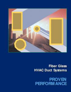 Fiber Glass HVAC Duct Systems PROVEN PERFORMANCE