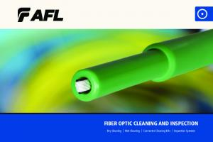 FIBER OPTIC CLEANING AND INSPECTION. Dry Cleaning Wet Cleaning Connector Cleaning Kits Inspection Systems