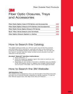 Fiber Optic Closures, Trays and Accessories