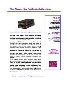 Fibre Channel Fiber-to-Fiber Media Converters
