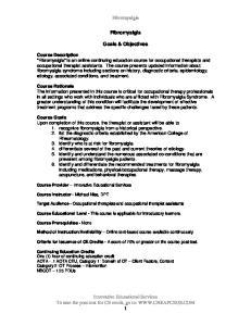 Fibromyalgia. Fibromyalgia. Goals & Objectives