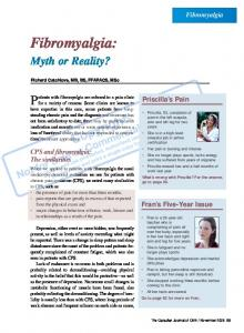 Fibromyalgia: Patients with fibromyalgia are referred to a pain clinic. Myth or Reality? Fibromyalgia. Priscilla s Pain