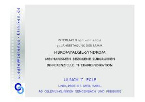 FIBROMYALGIE-SYNDROM ULRICH T. EGLE