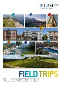 field trips Fall semester 2012