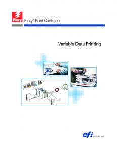 Fiery Print Controller. Variable Data Printing