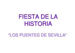 FIESTA DE LA HISTORIA LOS PUENTES DE SEVILLA