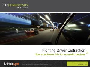 Fighting Driver Distraction