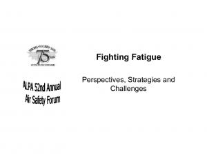 Fighting Fatigue. Perspectives, Strategies and Challenges