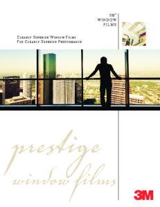 FILMS. prestige. window films