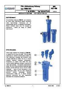 Filtr ciśnieniowy liniowy typ FMM jest stosowany