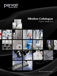 Filtration Catalogue. Product Range World Class Filtration Solutions