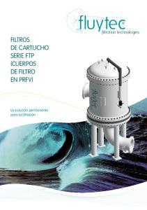 FILTROS DE CARTUCHO SERIE FTP (CUERPOS DE FILTRO EN PRFV)