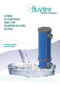 FILTROS DE CARTUCHO SERIE FTPV (CUERPOS DE FILTRO EN PVC)