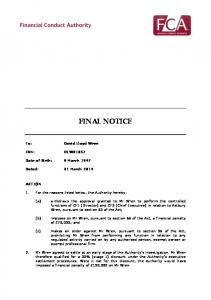 FINAL NOTICE. imposes on Mr Wren, pursuant to section 66 of the Act, a financial penalty of 70,000; and