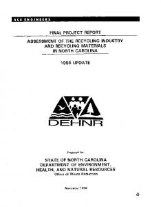 FINAL PROJECT REPORT ASSESSMENT OF THE RECYCLING INDUSTRY AND RECYCLING MATERIALS IN NORTH CAROLINA 1995UPDATE