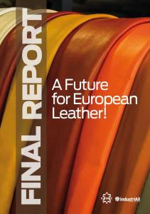 FINAL REPORT. A Future for European Leather!