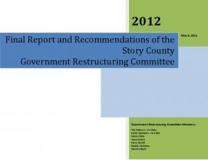 Final Report and Recommendations of the Story County Government Restructuring Committee