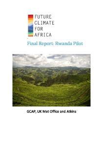 Final Report: Rwanda Pilot