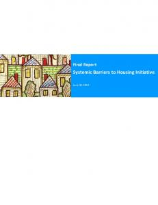 Final Report Systemic Barriers to Housing Initiative