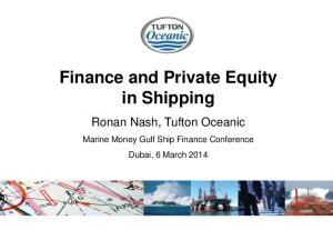 Finance and Private Equity in Shipping