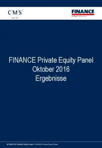 FINANCE Private Equity Panel Oktober 2016 Ergebnisse