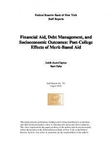 Financial Aid, Debt Management, and Socioeconomic Outcomes: Post-College Effects of Merit-Based Aid