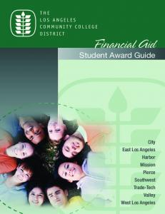 Financial Aid. Student Award Guide THE LOS ANGELES COMMUNITY COLLEGE DISTRICT