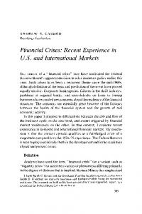 Financial Crises: Recent Experience in U.S. and International Markets