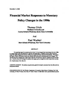 Financial Market Responses to Monetary Policy Changes in the 1990s