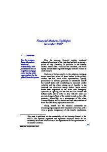 Financial Markets Highlights November 2007 *