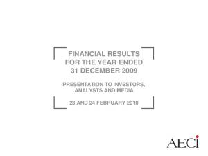 FINANCIAL RESULTS FOR THE YEAR ENDED 31 DECEMBER 2009
