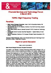 Financial Services and Technology Forum 6 March TOPIC: High Frequency Trading